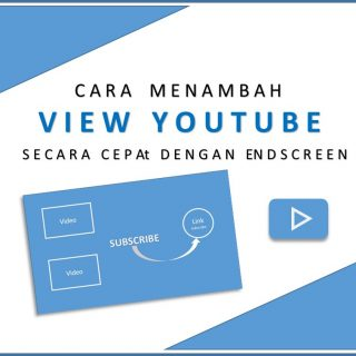 Cara Menambah View Youtube Dengan Layar Akhir