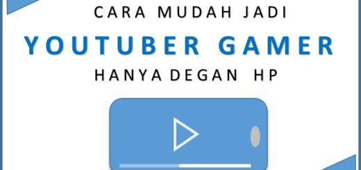 cara menjadi youtuber gamer