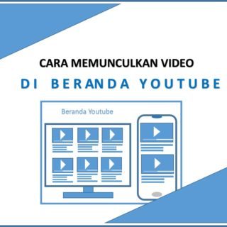 Cara Munculkan Video di Beranda Youtube