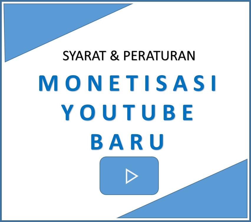 Syarat dan Peraturan monetisasi Channel youtube terbaru