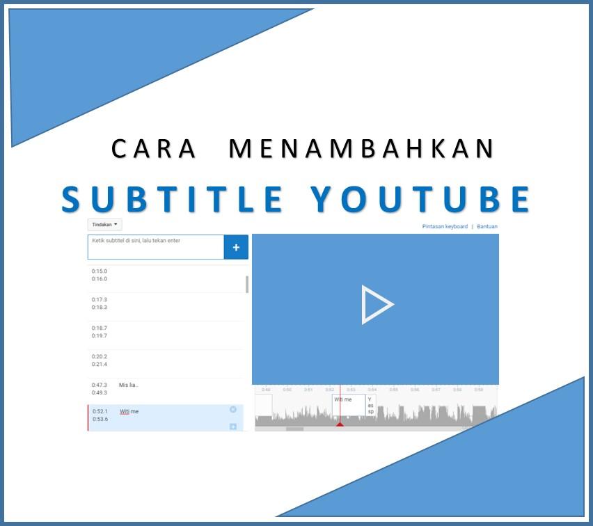 cara menambah dan membuat subtitle video youtube