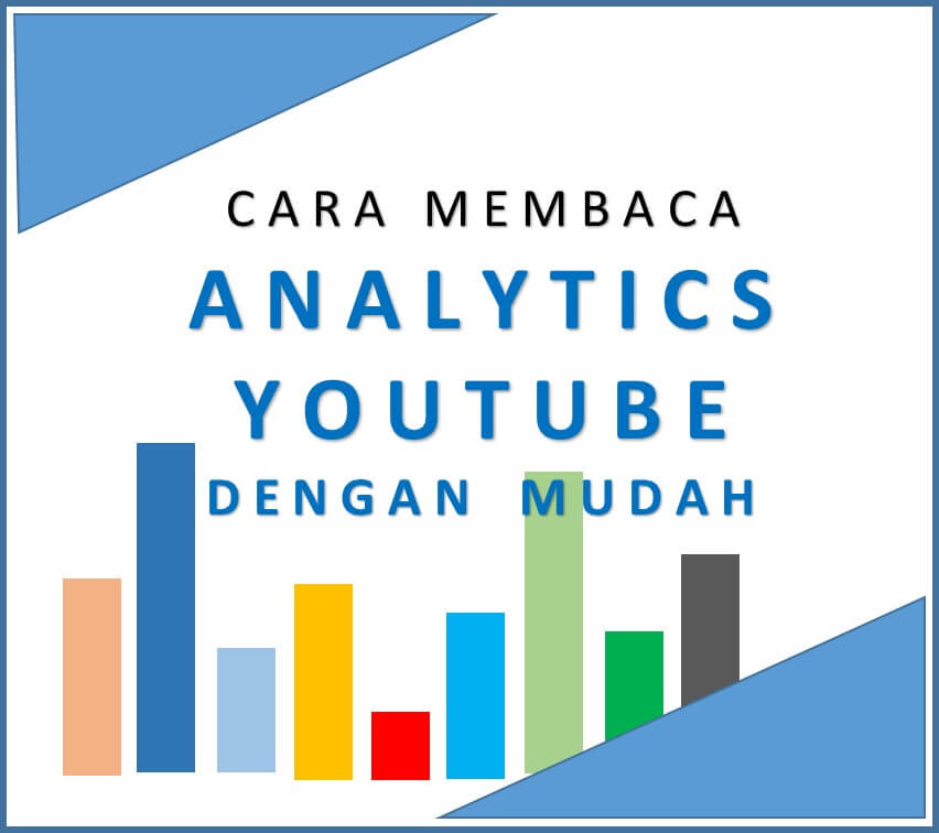 Cara Membaca Analytics Youtube