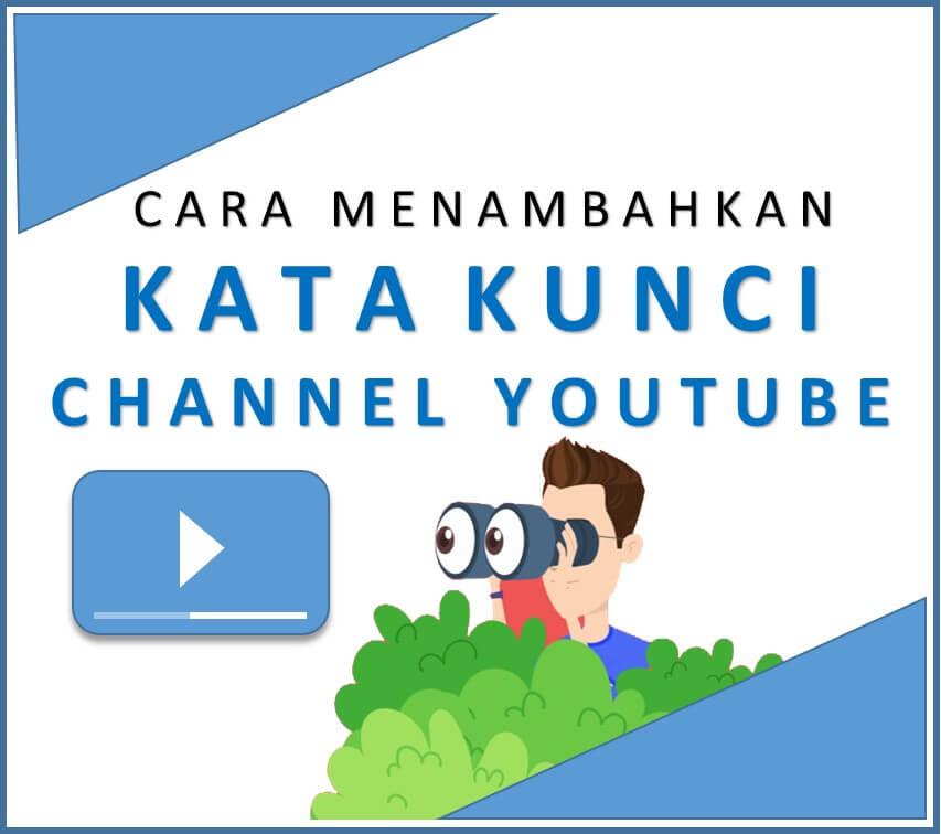 memberikan kata kunci channel youtube