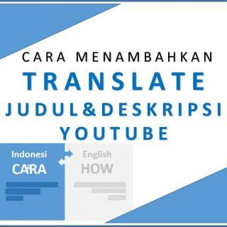 cara trnaslate judul dan deskripsi youtube
