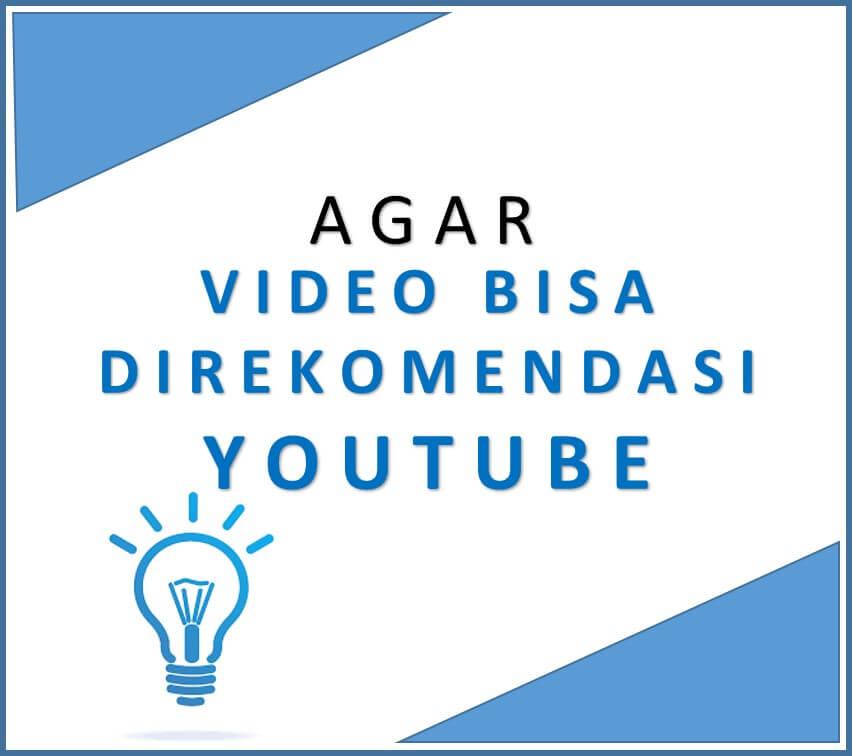 Cara Agar Video Direkomendasi YouTube