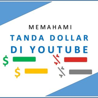Memahami Tanda Dollar Youtube