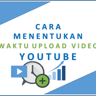 Cara Menentukan Waktu Upload Video Youtube