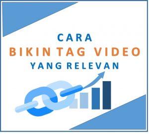 Cara Membuat Tag Video YouTube yang Relevan