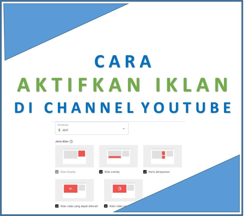 Cara Mengaktifkan Iklan di YouTube