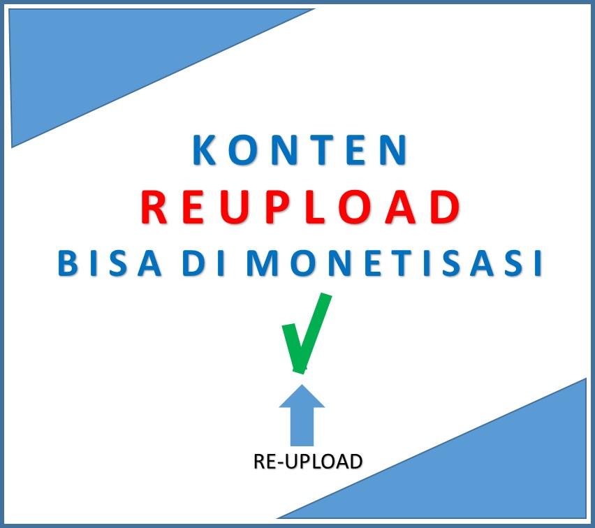 Konten Reuploader YouTube Yang Bisa di Monetisasi