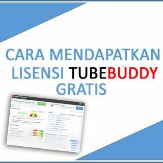 Cara Mendapatkan Lisensi Tubebuddy Gratis
