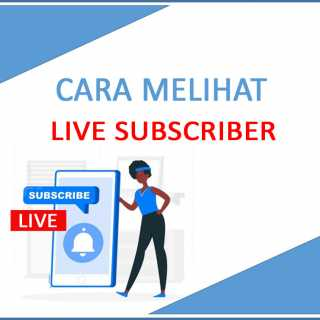 Cara Melihat Real Time Subscriber Channel YouTube