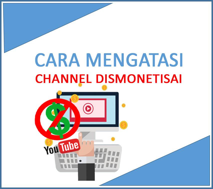 Cara Mengatasi Channel YouTube yang di Dismonetisasi
